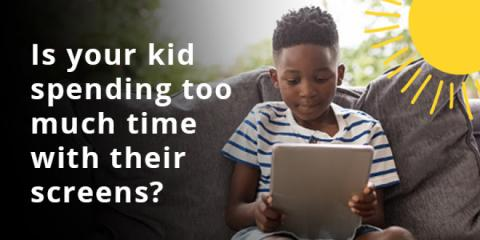 Is your kid spending too much time on their screen?