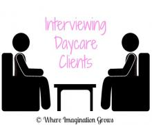 Interviewing Daycare Clients
